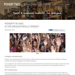 Poverty in Asia - Is the Dragon Really Rising ?