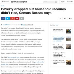 Poverty dropped but household incomes didn't rise, Census Bureau says