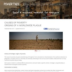 The Causes of Poverty - Origins of a Worldwide Plague