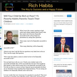 Will Your Child be Rich or Poor? 15 Poverty Habits Parents Teach Their Children