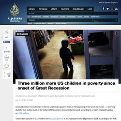 3M More US Kids in Poverty Than Before Recession