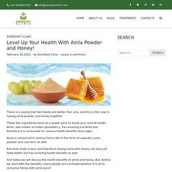Amla Powder and Honey Health Benefits