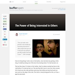 The Power of Being Interested in Others