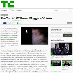 The Top 20 VC Power Bloggers Of 2010