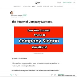 The Power of Company Mottoes. — Monday Note
