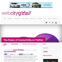 The Power of Connectivity on Twitter | Web City Girls