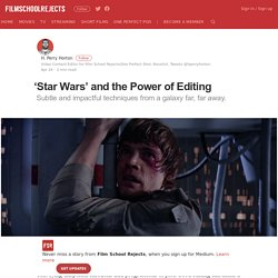 'Star Wars' and the Power of Editing – Film School Rejects