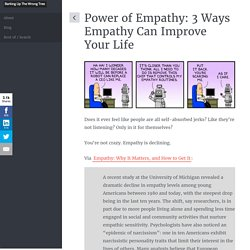 Power of Empathy: 3 Ways Empathy Can Improve Your Life