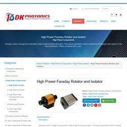 High Power Faraday Rotator and Isolator in China