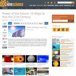 Power of the Future: 10 Ways to Run the 21st Century