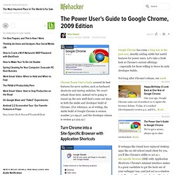 The Power User's Guide to Google Chrome, 2009 Edition - Chr