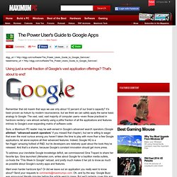The Power User's Guide to Google Apps