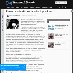 Power Lunch with social critic Lydia Lunch