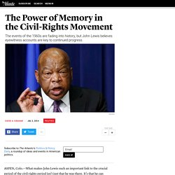 The Power of Memory in the Civil-Rights Movement