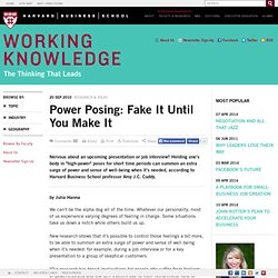 Power Posing: Fake It Until You Make It