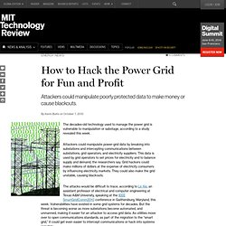 Technology Review: How to Hack the Power Grid for Fun and Profit
