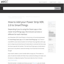 How to Add your Power Strip VER. 2.0 to SmartThings - Zooz