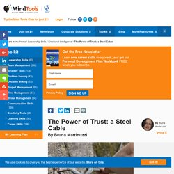 The Power of Trust: a Steel Cable - Leadership Skills from Mind Tools