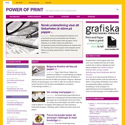 Power of Print | Det tryckta mediets roll i en digital värld