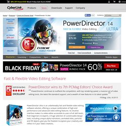 PowerDirector 14 Ultra - Fast & Flexible Video Editing |CyberLink