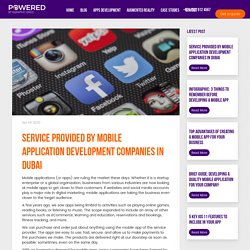 Service Provided By Mobile Application Development Companies In Dubai