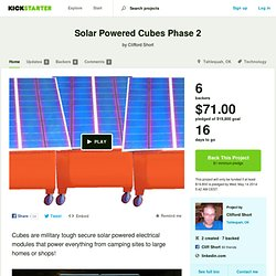 Solar Powered Cubes Phase 2 by Clifford Short