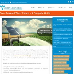 Solar Powered Water Pumps – A Complete Guide - Vishal Traders
