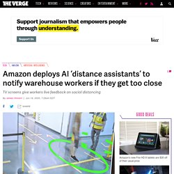 Amazon's AI-powered 'distance assistants' will warn workers when they get too close
