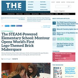 The STEAM-Powered Elementary School: Montour Opens World's First Lego-Themed Brick Makerspace