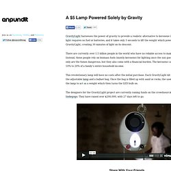 A $5 Lamp Powered Solely by Gravity