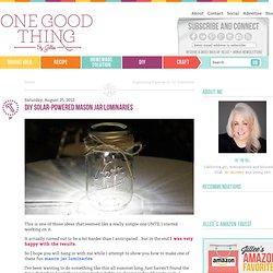 DIY Solar-Powered Mason Jar LuminariesOne Good Thing by Jillee