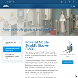 Powered Mobile Straddle Stacker PMSS
