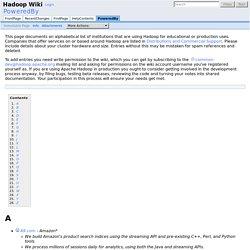 PoweredBy - Hadoop Wiki