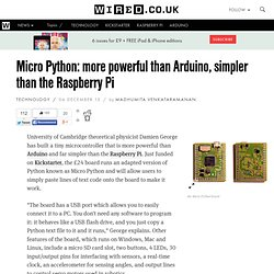 Micro Python: more powerful than Arduino, simpler than the Raspberry Pi