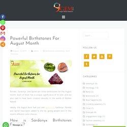 Powerful Birthstones For August Month- 9Gem.com.au
