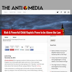 Rich & Powerful Child Rapists Prove to be Above the Law