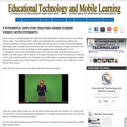 Educational Technology and Mobile Learning: 3 Powerful Apps for Creating Green Screen Videos with Students