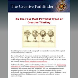 #5 The Four Most Powerful Types of Creative Thinking