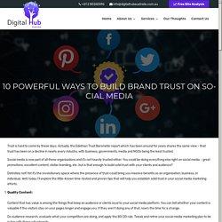 10 Powerful Ways to Build Brand Trust on Social Media