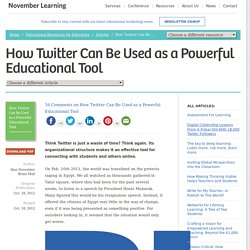 Twitter as a Powerful Educational Tool