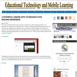 Educational Technology and Mobile Learning: 4 Powerful Chrome Apps to Enhance Your Reading Experience