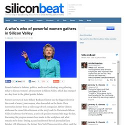 A who's who of powerful women gathers in Silicon Valley