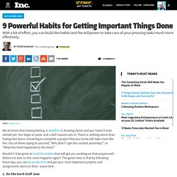 9 Powerful Habits for Getting Important Things Done