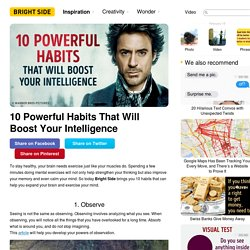 10 Powerful Habits That Will Boost Your Intelligence