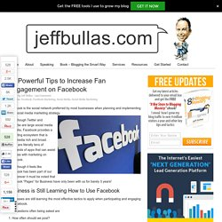 10 Powerful Tips to Increase Fan Engagement on Facebook