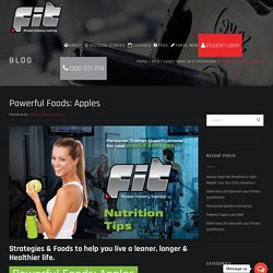 Powerful Foods: Apples - Fitness Industry Training