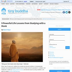 9 Powerful Life Lessons from Studying with a Monk