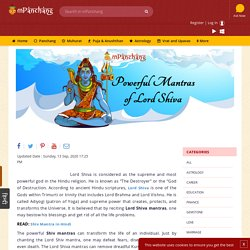 Remove all the problems of life by changing powerful Lord Shiva Mantras. know what are the most powerful and effective Mantras of Lord Shiva.