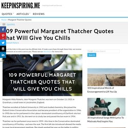 109 Powerful Margaret Thatcher Quotes That Will Give You Chills