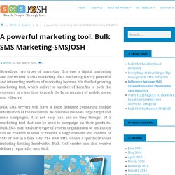 A powerful marketing tool: Bulk SMS Marketing-SMSJOSH